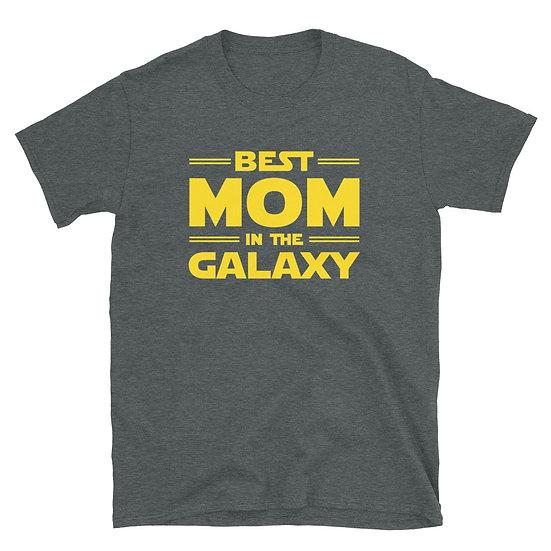 Best Mom in the Galaxy - Short-Sleeve Unisex T-Shirt