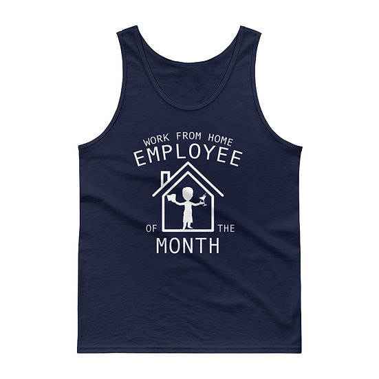 Work From Home Employee of the Month - Tank top