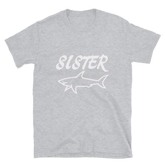 Sister Shark - Short-Sleeve Unisex T-Shirt