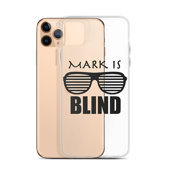 Mark Is Blind - iPhone Case