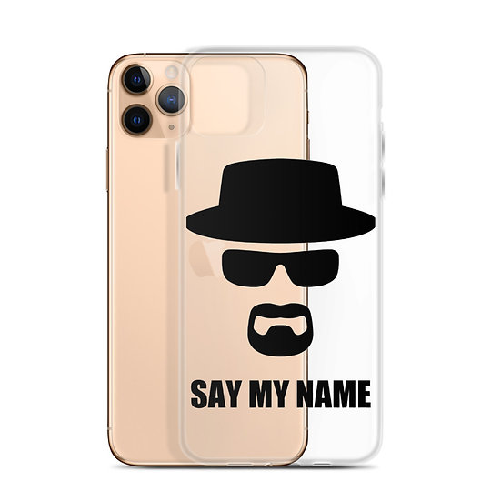 Say My Name - iPhone Case