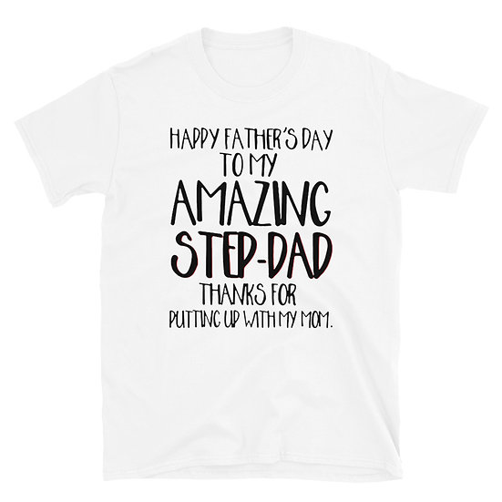 Happy Fathers Day - Amazing Step Dad - Short-Sleeve Unisex T-Shirt