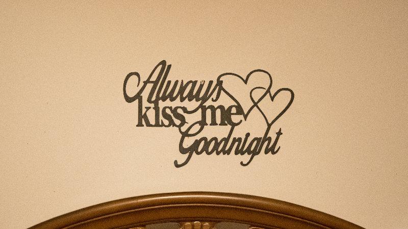 Always kiss me goodnight wall art