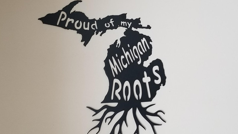 Proud of my Michigan Roots