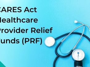 Provider Relief Fund Reporting Portal Open, Guidance Released