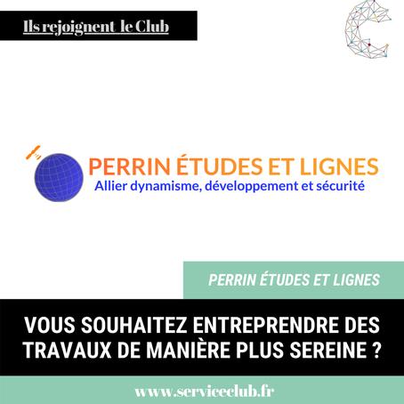 L'entreprise Perrin Études Et Lignes rejoint le Club !