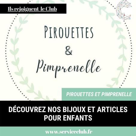 L'entreprise Pirouettes et Pimprenelle rejoint le Club !