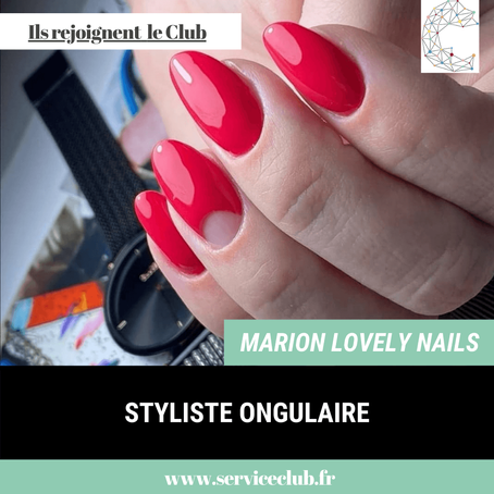 Marion Lovely Nails rejoint le Club !