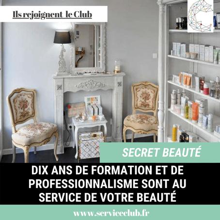 Secrets Beauté rejoint le Club !