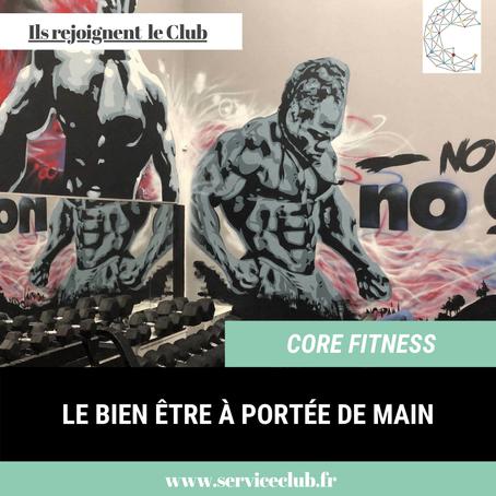 Core Fitness rejoint le Club 😍 !