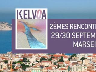 Rencontres Kelvoa - Marseille 2016