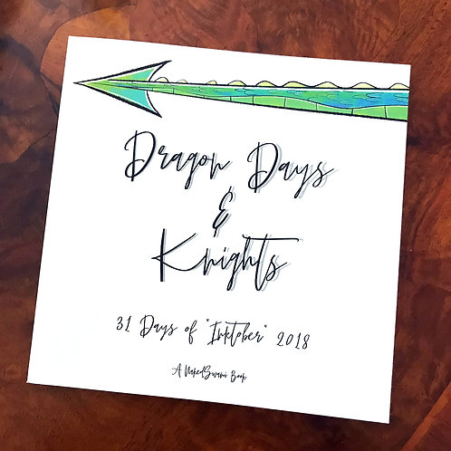 Dragon Days & Knights
