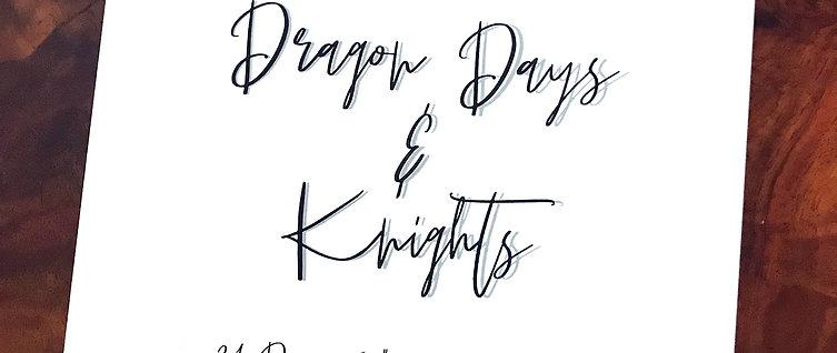 Dragon Days & Knights