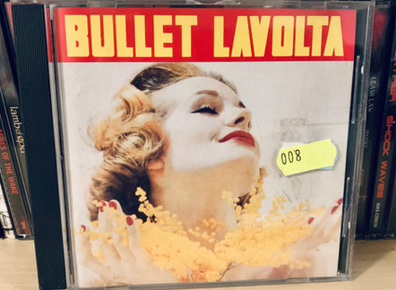 Selections from my Record Collection : Bullet Lavolta - the Gift (1989)