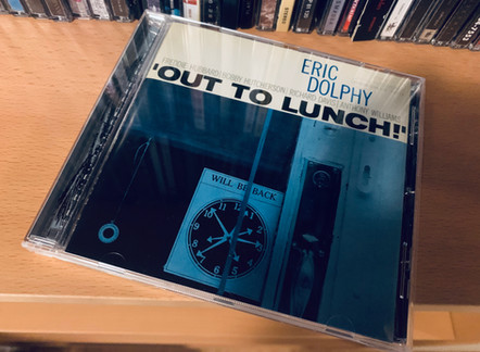 Selections from my Record Collection : Eric Dolphy - Out to Lunch! (1964)