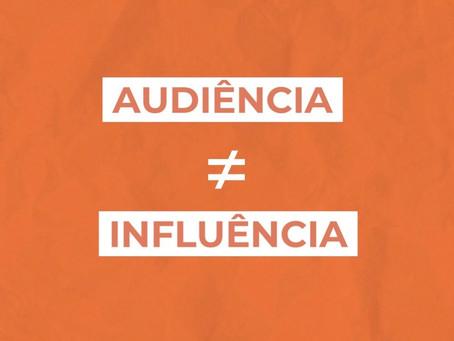 Audiência e influência: o que a sua marca tem?