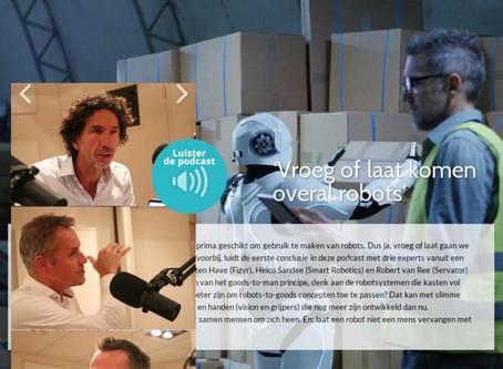 'Vroeg of laat komen overal robots' - Podcast