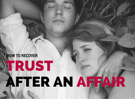 How To Recover Trust After An Affair