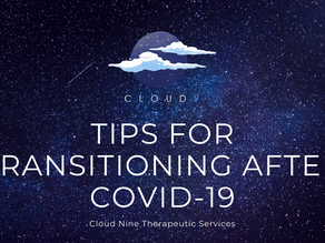 """Tips for Transitioning to """"Normalcy"""" after COVID 19"""