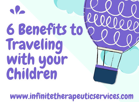 6 Benefits To Traveling With Your Children