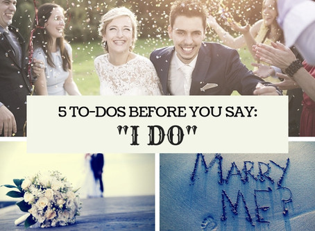 5 To-Dos Before You Say I Do