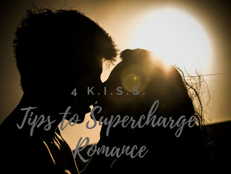 4 K.I.S.S. Tips To Supercharge Romance