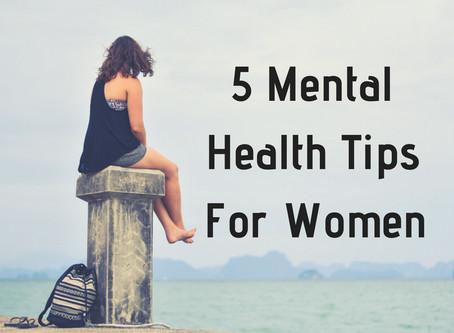 5 Mental Health Tips For Women