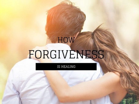 How Forgiveness Is Healing