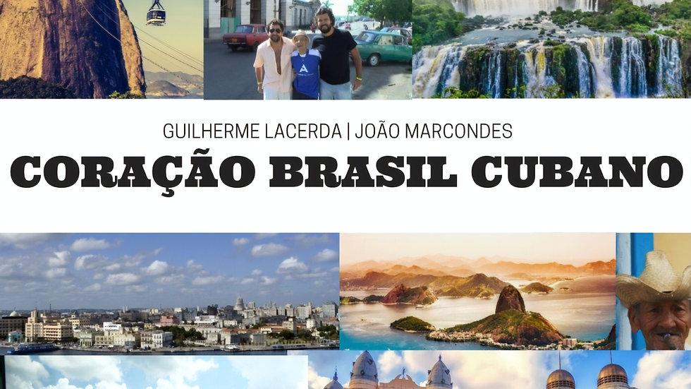 CD Coração BrasilCubano - com João Marcondes