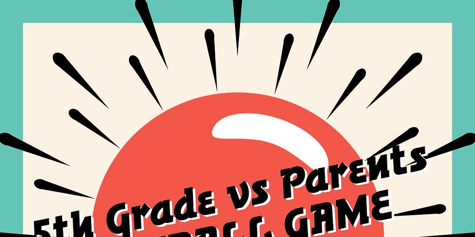 Fifth Grade vs. Parents Kickball Game and Reception