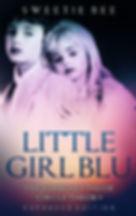 LITTLE GIRL BLU COVER_edited.jpg