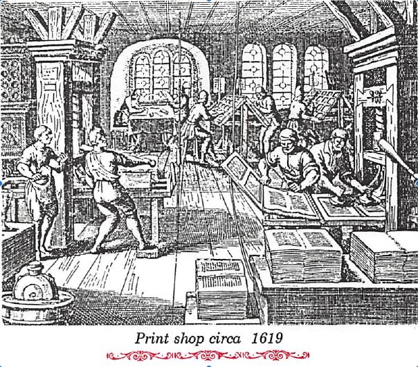 Print Shop circa 1619