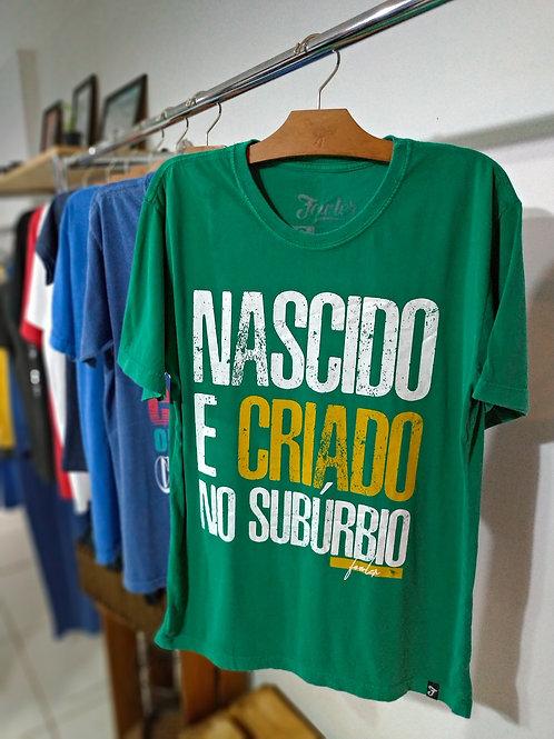 CAMISETA NASCIDO E CRIADO NO SUBÚRBIO STONE