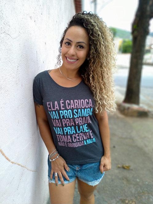 CAMISETA ELA É CARIOCA