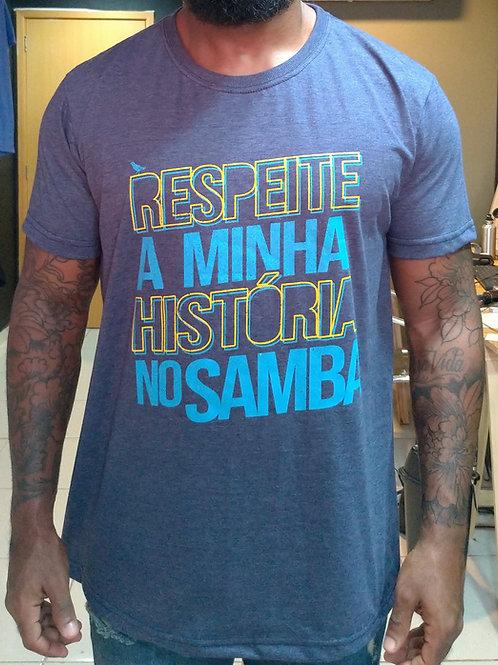 CAMISETA RESPEITE A MINHA HISTÓRIA NO SAMBA