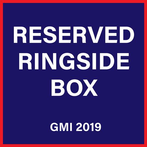 Reserved Ringside Box