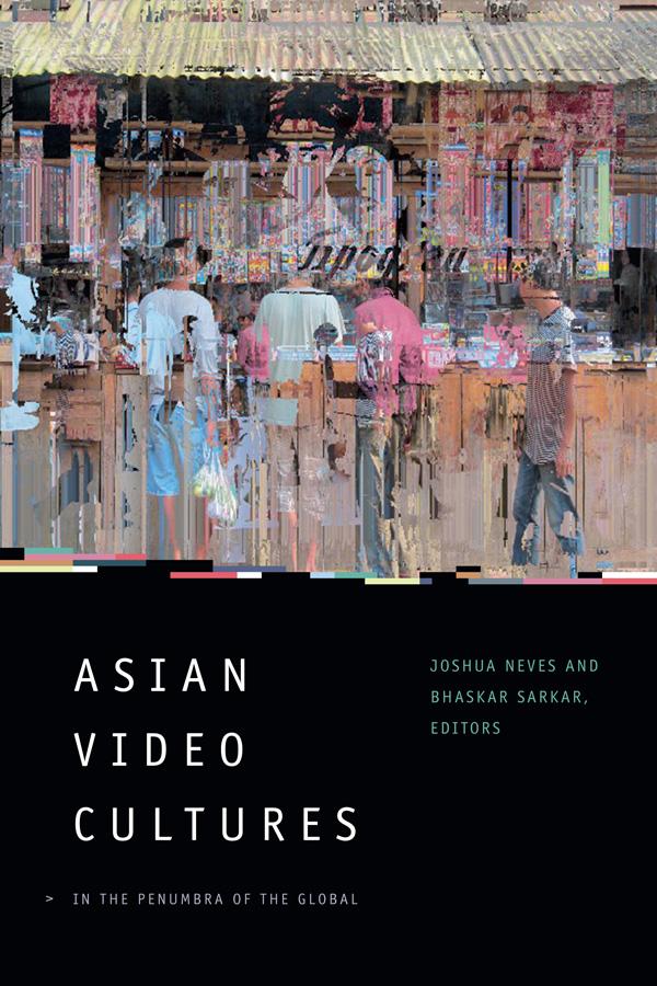 Asian Video Culture