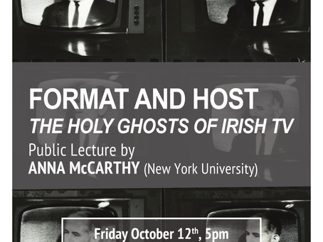 Anna McCarthy - Format and Host: The Holy Ghosts of Irish TV - October 12 at 5pm