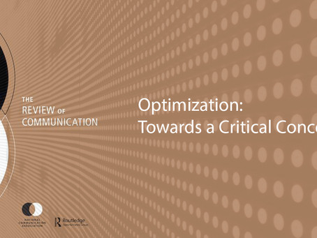 "Call for Papers – ""Optimization: Towards a Critical Concept"" – Review of Communication"