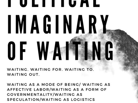 The Political Imaginary of Waiting (Reading Group): Call for Participants