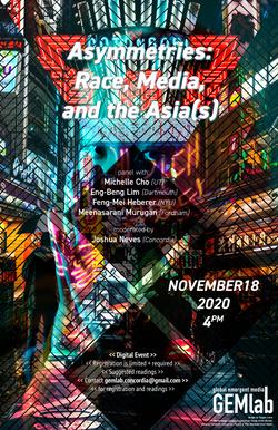 GEM EVENT - Asymmetries Race, Media and the Asia(s)