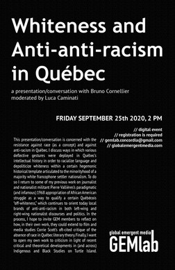 Whiteness and Anti Anti Racism in Quebec