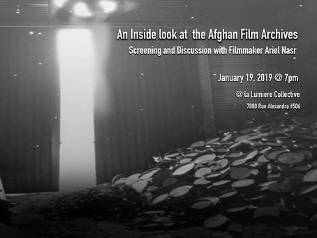 """An Inside Look at the Afghan Film Archives"": A Screening and Discussion with Filmmaker Ariel Nasr"