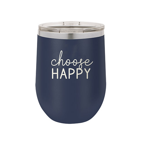 Choose Happy Insulated Tumbler