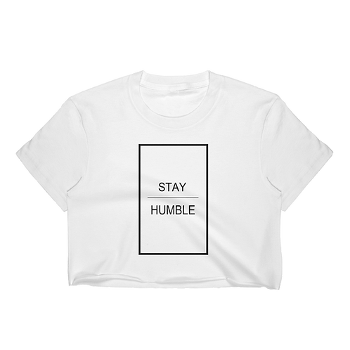Stay Humble Crop Top