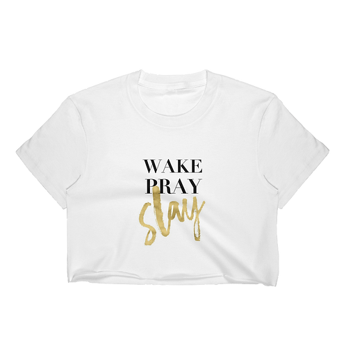 Wake Pray Slay Crop Top