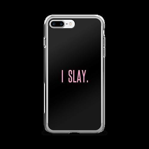 I Slay Cell Phone Case