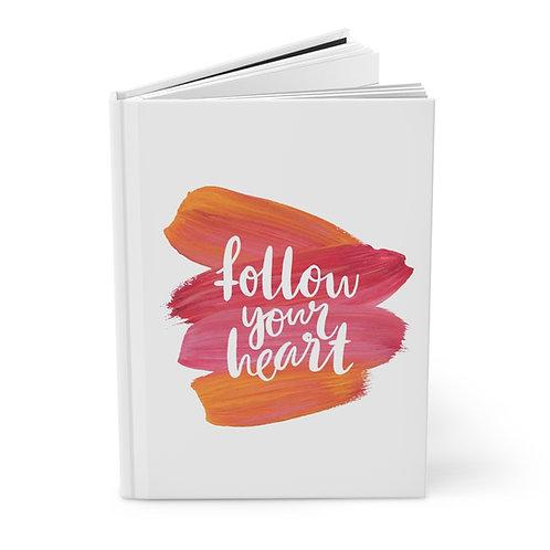 Follow Your Heart Journal