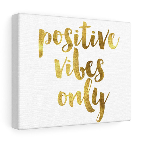 Custom Positive Vibes Canvas