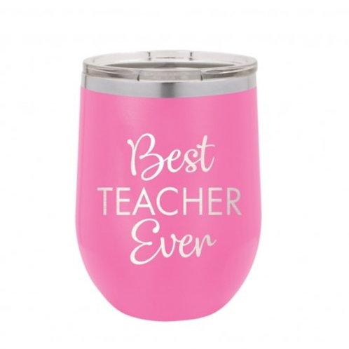 Best Teacher Ever Insulated Tumbler